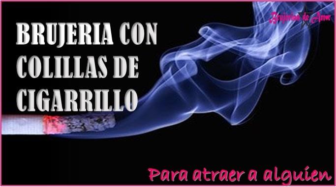 Brujeria negra con colilla de cigarrillos